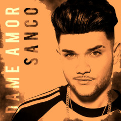 Dame Amor (Single) - Sanco