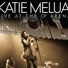 Live at The O2 Arena - Katie Melua