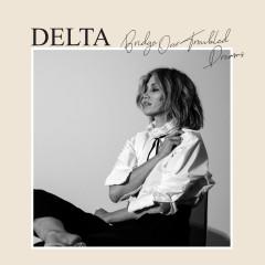 Bridge Over Troubled Dreams - Delta Goodrem