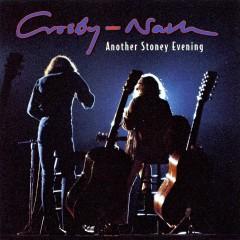 Another Stoney Evening - David Crosby, Graham Nash