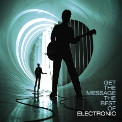 Get The Message: The Best Of Electronic - Electronic