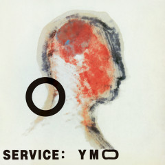 Service (2019 Bob Ludwig Remastering) - Yellow Magic Orchestra