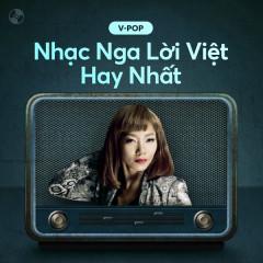 Nhạc Nga Lời Việt Hay Nhất
