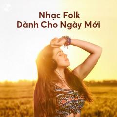 Nhạc Folk Dành Cho Ngày Mới