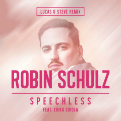 Speechless (Lucas & Steve Remix)