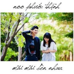 Mai Mai Ben Nhau - Noo Phuoc Thinh