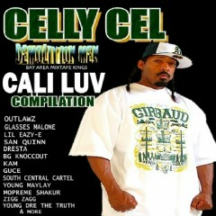 Celly Cel Presents: Cali Luv - Celly Cel