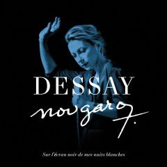Nougaro : Sur l'écran noir de mes nuits blanches - Natalie Dessay