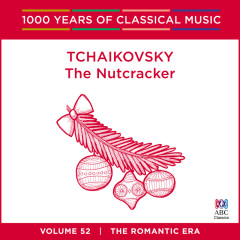 Tchaikovsky: The Nutcracker (1000 Years Of Classical Music, Vol. 52) - Queensland Symphony Orchestra, Werner Andreas Albert