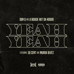 Yeah Yeah (Single) - Don Q, A Boogie Wit Da Hoodie