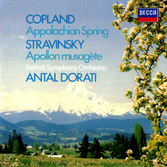 Copland: Appalachian Spring / Stravinsky: Apollon musagète - Antal Doráti, Detroit Symphony Orchestra
