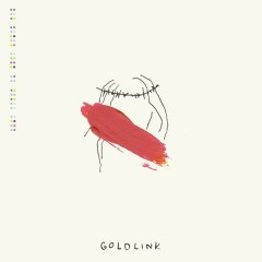 And After That, We Didn't Talk - GoldLink