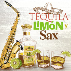 Tequila, Limón y Sax - Various Artists