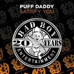 Satisfy You - Puff Daddy