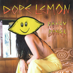 Honey Bones - Dope Lemon