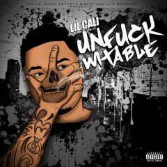 Unfuckwitable - Lil Cali