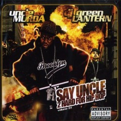 Say Uncle 2 Hard for Hip Hop - Uncle Murda