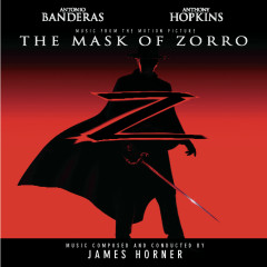 The Mask of Zorro - Music from the Motion Picture - James Horner