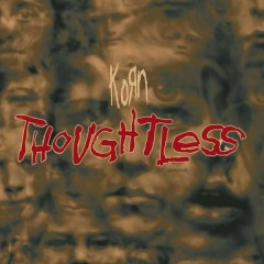 Thoughtless (Remixes) - EP - Korn