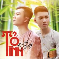 Tỏ Tình (Single) - K-ICM, Jang Nguyễn