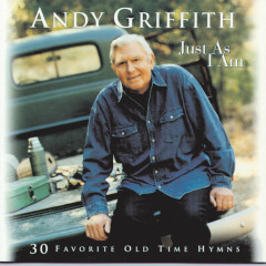 Just As I Am - Andy Griffith