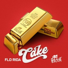 Cake (PBH & Jack Shizzle Remix) - Flo Rida, 99 Percent