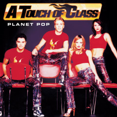 Planet Pop - A Touch Of Class