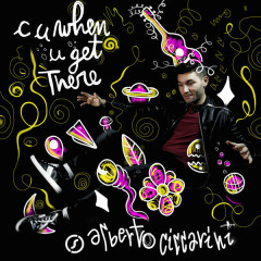 C U When U Get There (Single) - Alberto Ciccarini