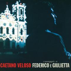 Omaggio A Federico E Giulietta - Caetano Veloso