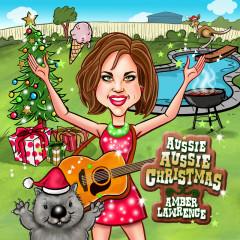 Aussie Aussie Christmas - Amber Lawrence