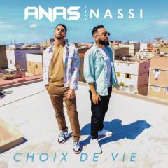 Choix de vie - Anas, Nassi