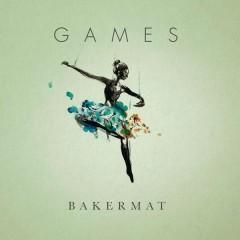 Games - Bakermat, Marie Plassard