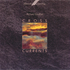 Cross Currents - Richard Souther