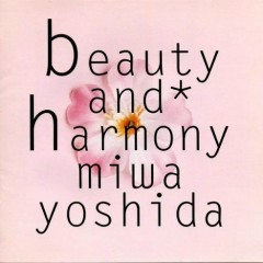 Beauty and Harmony