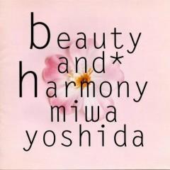 Beauty and Harmony - Miwa Yoshida
