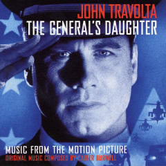The General's Daughter (Original Motion Picture Soundtrack) - Carter Burwell