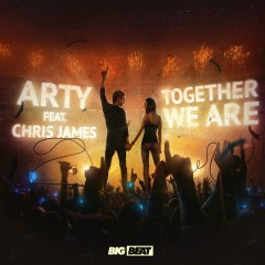 Together We Are (feat. Chris James) [Remixes] - Arty