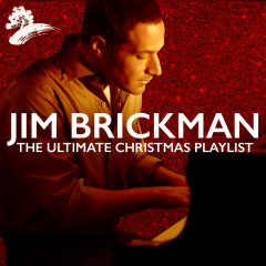 The Ultimate Christmas Playlist - Jim Brickman