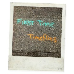 First Time (Single) - Timeflies
