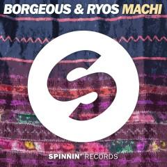Machi - Borgeous, Ryos
