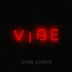 Vibe - Juliann Alexander