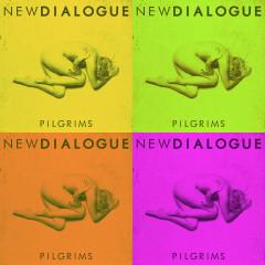 Pilgrims - Christian Medice Remix - New Dialogue