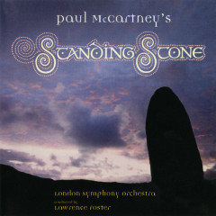 Standing Stone - London Symphony Orchestra, Lawrence Foster