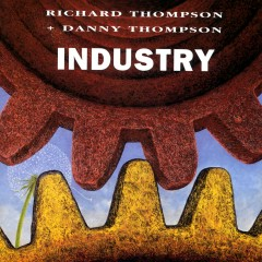 Industry - Richard Thompson, Danny Thompson