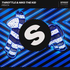 Pinãta - Throttle, Niko The Kid