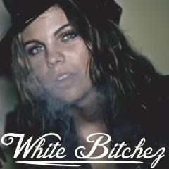 White Bitchez - SD