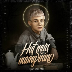 Hạt Mưa Vương Vấn (Single) - Phan Duy Anh