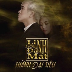 Linh Hồn Đánh Mất (Single) - Thành Đại Siêu