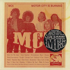Motor City Is Burning - MC5