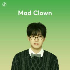 Những Bài Hát Hay Nhất Của Mad Clown - Mad Clown